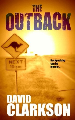 The Outback by Mr David Clarkson (2013-04-28)