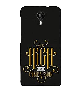 FUSON Get High On Compassion 3D Hard Polycarbonate Designer Back Case Cover for Micromax Canvas Nitro 4G E371
