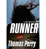 [ [ [ Runner [ RUNNER BY Perry, Thomas ( Author ) Jan-01-2010[ RUNNER [ RUNNER BY PERRY, THOMAS ( AUTHOR ) JAN-01-2010 ] By Perry, Thomas ( Author )Jan-01-2010 Paperback