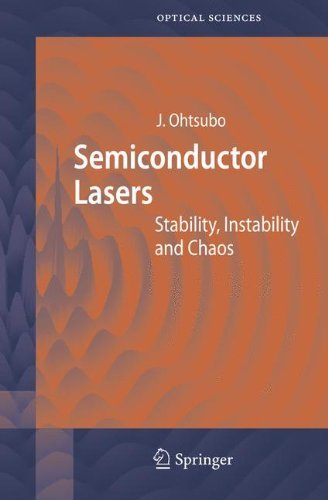Semiconductor Lasers: Stability, Instability and Chaos (Springer Series in Optical Sciences) by J. Ohtsubo (2005-10-19)
