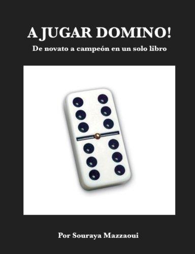 A Jugar Dominó: De novato a campeón en un solo libro eBook ...