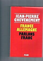 France Allemagne : Parlons franc !