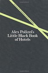 Alex Polizzi's Little Black Book of Hotels