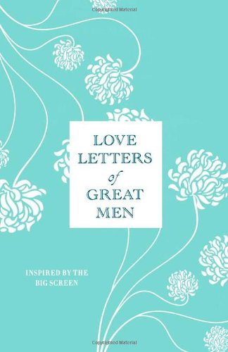 Love Letters of Great Men -