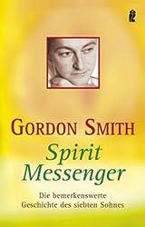 Spirit Messenger: Die bemerkenswerte Geschichte des siebten Sohnes