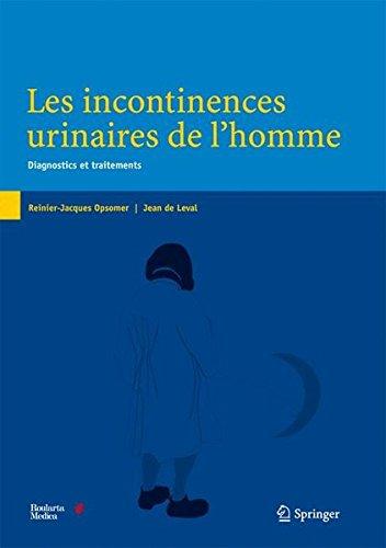 Les incontinences urinaires de l'homme : Diagnostics et traitements