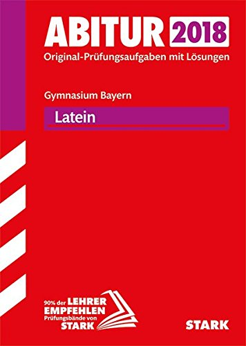 Abiturprüfung Bayern - Latein