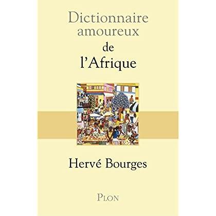 Dictionnaire amoureux de l'Afrique (DICT AMOUREUX)