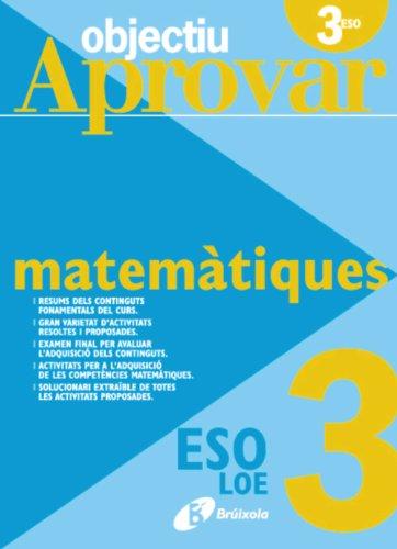 Objectiu Aprovar Loe Matematiques: 3r Es...