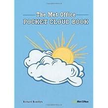 The Met Office Pocket Cloud Book by Richard Hamblyn (2010-05-28)