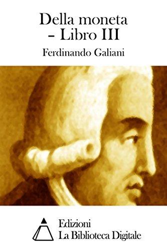 Della moneta - Libro III (Italian Edition)