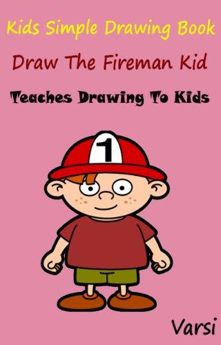 Book : Draw The Fireman Kid (English Edition) (Fireman Coloring Book)