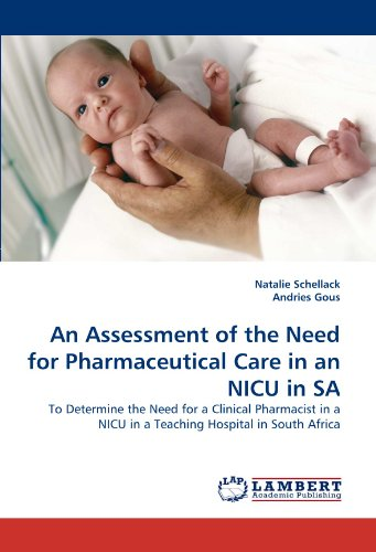an-assessment-of-the-need-for-pharmaceutical-care-in-an-nicu-in-sa-to-determine-the-need-for-a-clini