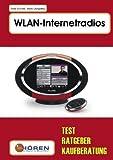 WLAN-Internetradios: Test, Ratgeber, Kaufberatung von Mario Gongolsky (4. März 2010) Broschiert