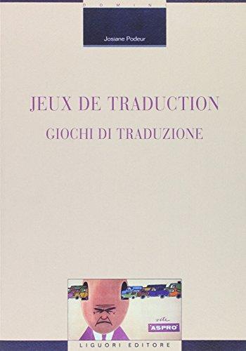 Jeux de traduction-Giochi di traduzione. Ediz. bilingue