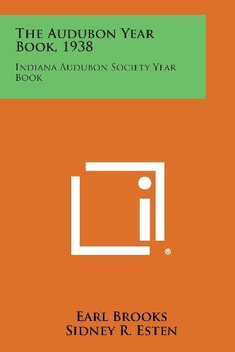 The Audubon Year Book, 1938: Indiana Audubon Society Year Book