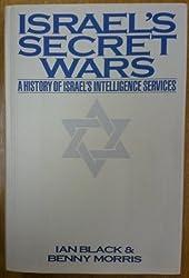 Israel's Secret War: Untold History of Israeli Intelligence by Ian Black (1991-02-28)