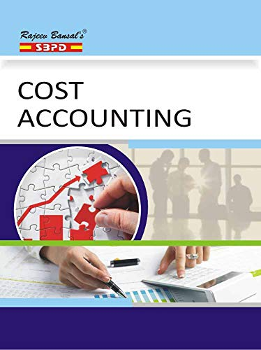 Cost Accounting by Dr. B. K. Mehta - SBPD Publications