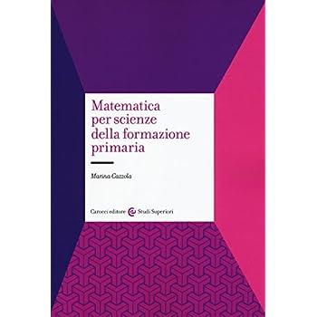 Matematica Per Scienze Della Formazione Primaria