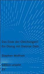 Das Ende der Gleichungen?: Ein Dialog mit Dietmar Dath. (edition unseld)