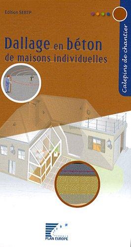 Dallage en béton de maisons individuelles par Collectif FFB