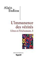 L'immanence des vérités de Alain Badiou