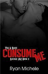Consume Me (Ravage MC#3) (English Edition)