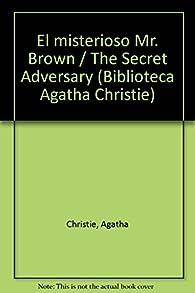 El misterioso Mr. Brown/The Secret Adversary par Agatha Christie
