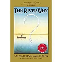 [(The River Why)] [by: David James Duncan]