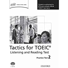 [(Tactics for TOEIC Listening and Reading Test: Practice Test 2: Authorized by ETS, This Course Will Help Develop the Necessary Skills to Do Well in the TOEIC Listening and Reading Test)] [Author: Grant Trew] published on (June, 2008)