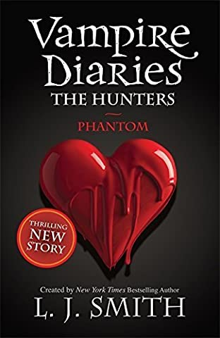 The Vampire Diaries: 8: Phantom: 1/3 by L J Smith (2011-11-10)