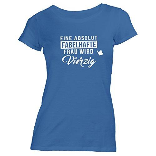 Damen T-Shirt Geburtstag - eine Absolut Fabelhafte Frau Wird Vierzig - Geschenk Spaß, Blau, S (Fabelhafte Spa)