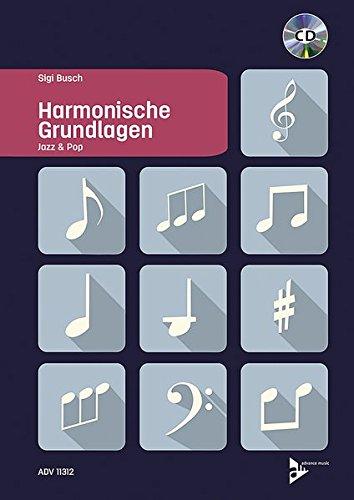 Harmonische Grundlagen: Jazz & Pop. Lehrbuch mit mp3-CD