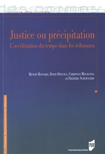Justice ou précipitation : L'accélération du temps dans les tribunaux