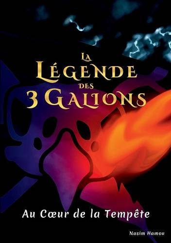 la-legende-des-3-galions-au-coeur-de-la-tempete