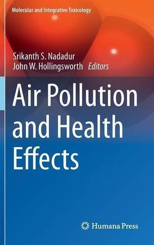 Air Pollution and Health Effects (Molecular and Integrative Toxicology) (2015-05-07)
