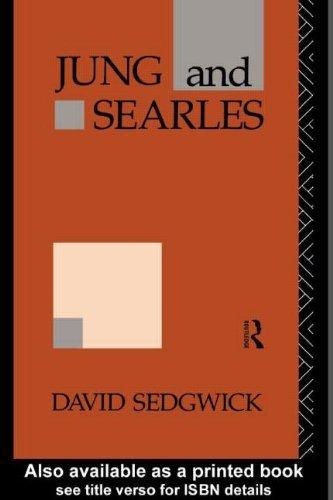 Jung and Searles by David Sedgwick (1993-12-20)