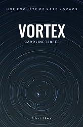 Vortex: Une enquête de Kate Kovacs