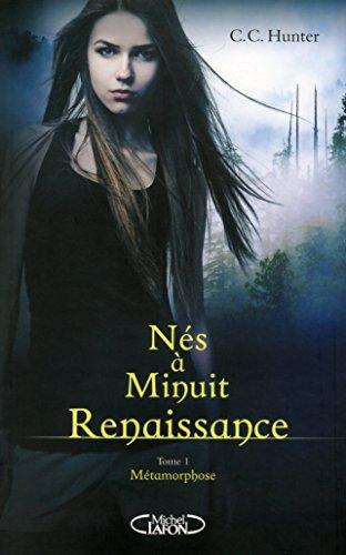 Nés à minuit : renaissance (1) : Métamorphose