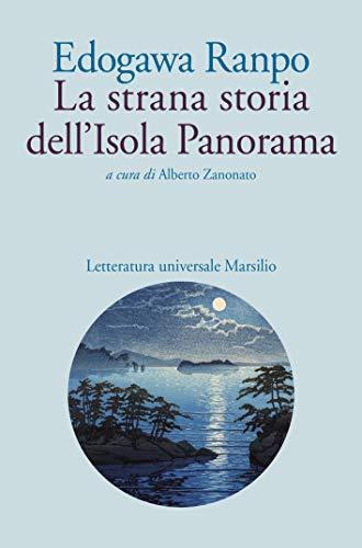 La strana storia dell'Isola Panorama di [Ranpo, Edogawa]