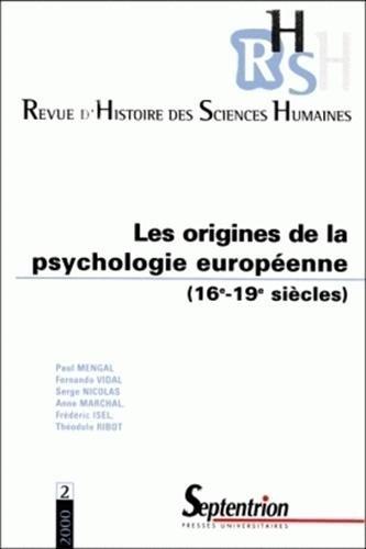 Origines de la psychologie européenne, 1500-1900 par Collectif