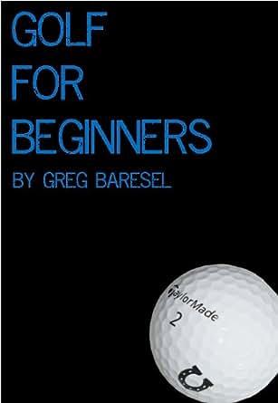 Golf for beginners ebook greg baresel amazon kindle store kindle price fandeluxe Images