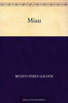 Miau de [Galdós, Benito Pérez]