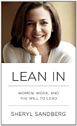 Lean In: Women, Work, and the Will to Lead Unabridged Edition by Sandberg, Sheryl [2013]