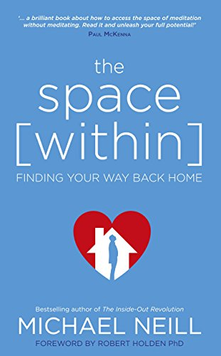 The space within finding your way back home ebook michael neill the space within finding your way back home by neill michael fandeluxe Ebook collections
