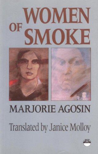 Women of Smoke: Latin American Women in Literature & Life