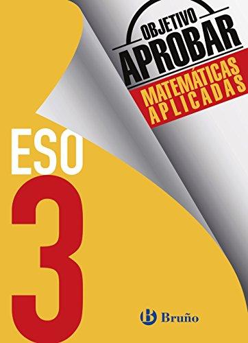 Objetivo aprobar Matemáticas Aplicadas 3 ESO (Castellano - Material Complementario - Objetivo Aprobar) - 9788469612033