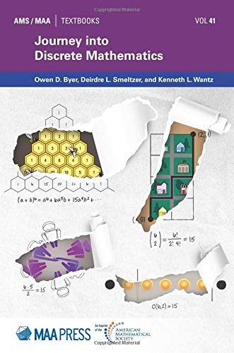 Journey into Discrete Mathematics (Maa Textbooks, Band 41)