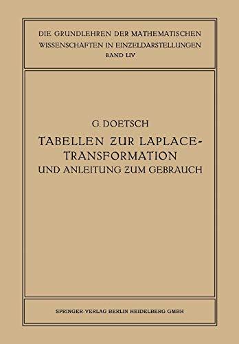 Tabellen zur Laplace-Transformation und Anleitung zum Gebrauch (Grundlehren der mathematischen Wissenschaften) (German Edition) (Laplace-transformation Tabelle)