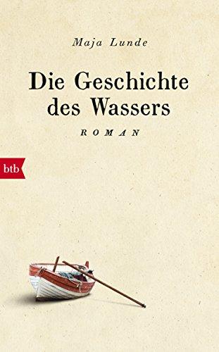 XXL-Leseprobe: Die Geschichte des Wassers. Roman. (German Edition)